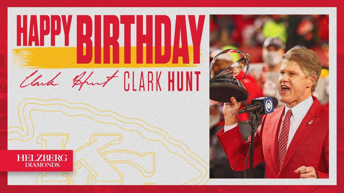 Join us in wishing Clark Hunt a happy birthday!