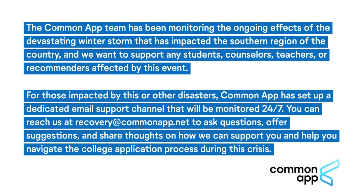 Replying to @CommonApp: A message from Common App to those impacted by the winter storms in the southern region.