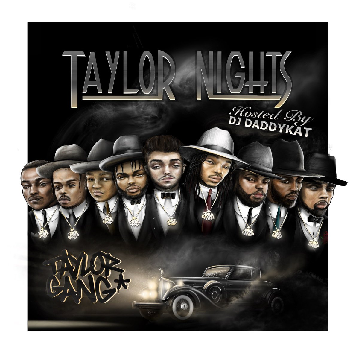 "NEW MIXTAPE FROM TAYLOR GANG ""Taylor Nights"" AVAILABLE NOW   STREAM NOW"
