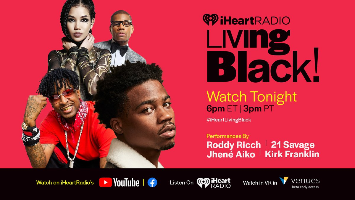 TONIGHT! We are celebrating #BlackHistoryMonth with a brand-new event, 'Living Black!' Tune in at 6PM ET to watch performances from @RoddyRicch, @21savage, @JheneAiko and @KirkFranklin on the iHeartRadio Facebook and YouTube pages! ❤️    #iHeartLivingBlack