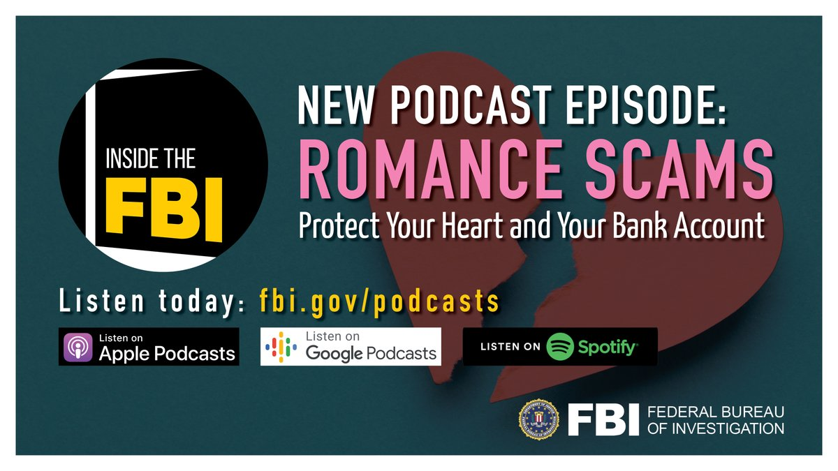 #ICYMI: Swipe left on potential romance scams this year. The #FBIs latest podcast has tips to help you protect your heart and your bank account when you talk to people online. Listen at ow.ly/vwQ550DENDG.