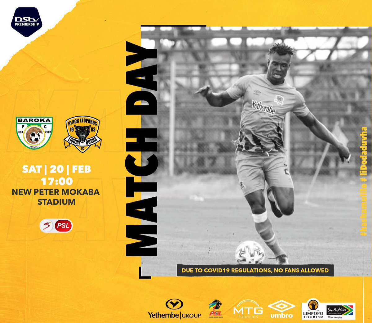 🚨 Match Day 🏆 #DstvPrem ⚽️  Baroka Fc vs Black Leopards 🗓 Sat 20 Feb 2021 🏟 New Peter Mokaba  Stadium  ⏰17:00 📺 SSPSL  ⚠️ Due to Covid19 Regulations No fans allowed #HashaMulilo #LidodaDuvha https://t.co/Y8kO13UtjV