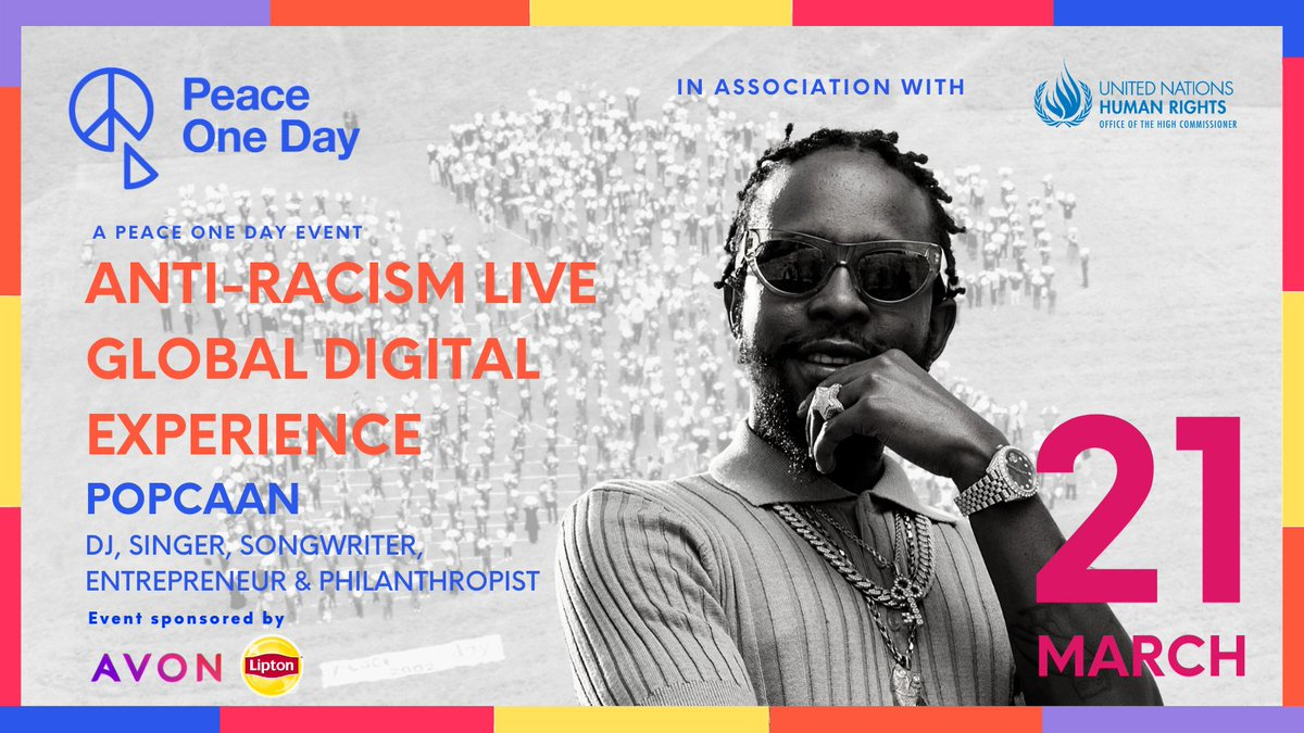 #PeaceOneDay @unhumanrights are delighted to announce that @Popcaanmusic will participate in the Anti-Racism Live Global Digital Experience More info👉 #fightracism #standup4humanrights #SDG16Plus #qualityconnections #Liptonicetea #AvonWorldwide #SpeakOut