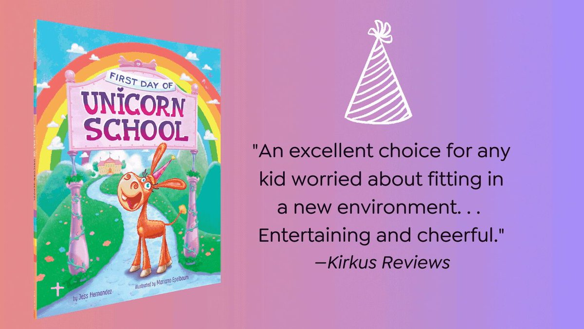 🦄🌈 Milly is excited to be going to Unicorn School, which accepts only the best & the brightest. But there's a problem. Milly isn't a unicorn—she's a donkey in a party hat! Check out FIRST DAY OF UNICORN SCHOOL by @FinkHernandez @marianoepelbaum  #kidlit