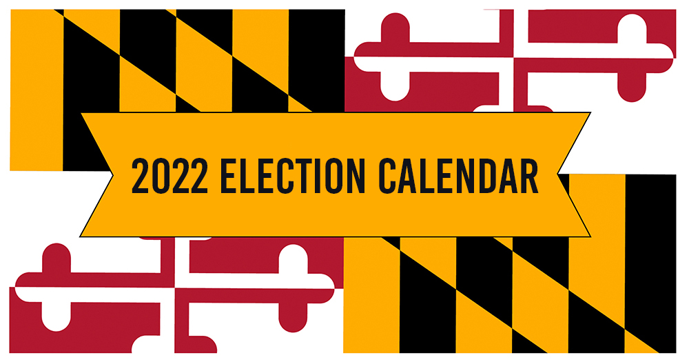 Election Calendar 2022.Maryland Elections On Twitter The 2022 Gubernatorial Election Calendar Is Here See It At Https T Co Klxka7aaol And Please Note That Dates Are Subject To Legislative Change Mdvotes Election2022 Voteready Trustedinfo Https T Co Pjrvtjdjw0