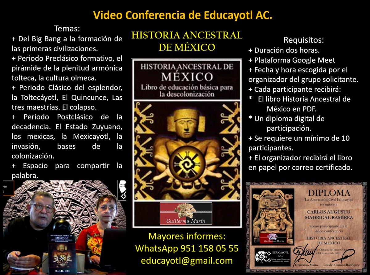 Conferencia este sábado a las 7 pm HISTORIA ANCESTRAL DE MÉXICO por zoom...inscríbete.<br>