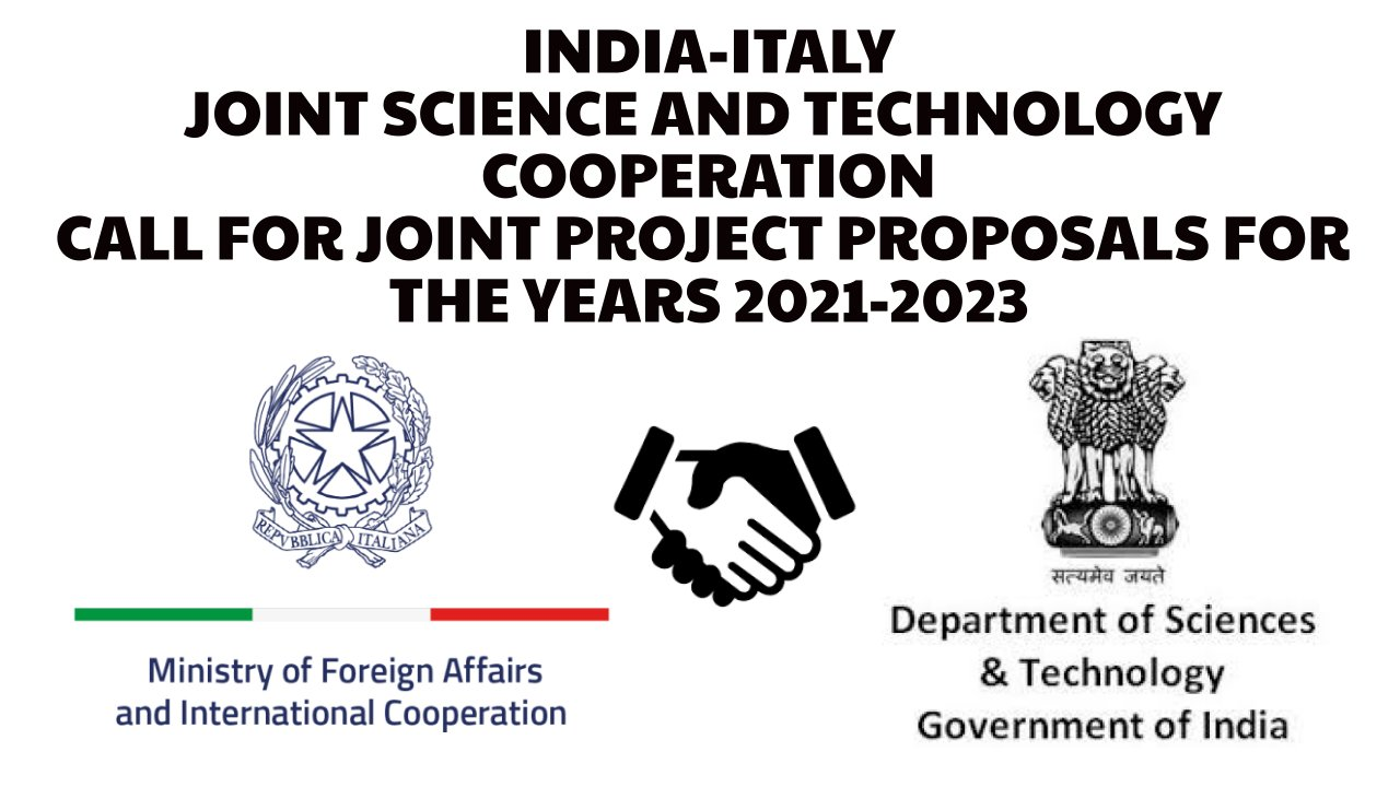 India-Italy Joint Project 2021-23 : Call for Proposals | Closing Date: 09 Apr. 2021