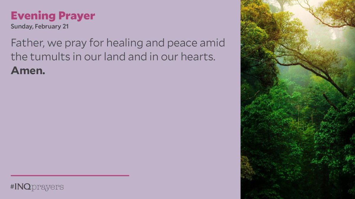 Tonight's Evening Prayer. #INQPrayers   Father, we pray for healing and peace amid the tumults in our land and in our hearts. Amen