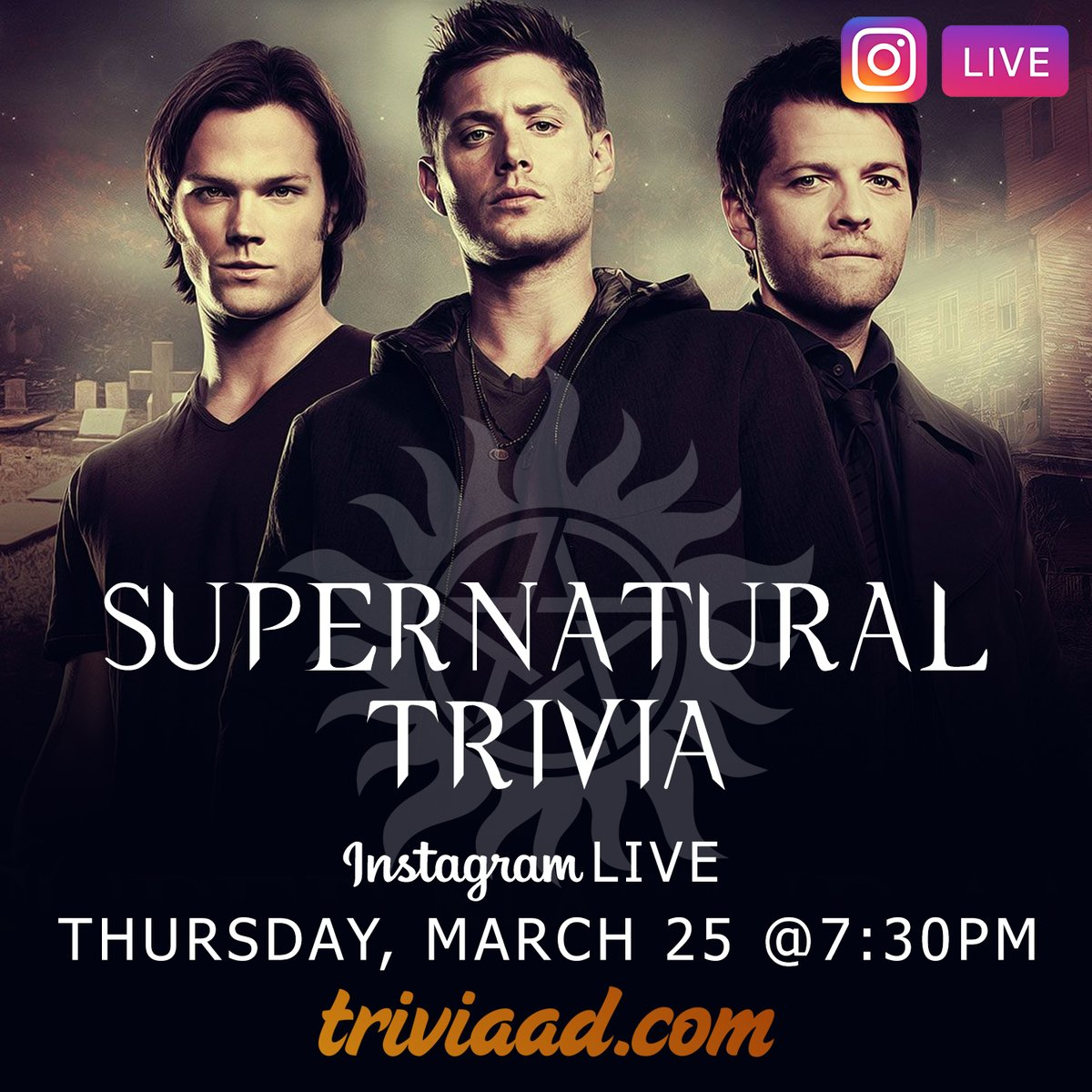 #Supernatural #Trivia on Instagram LIVE on Thursday, March 25 at 7:30pm ET. Follow @TriviaADDotCom on Instagram to play! #SamWinchester #DeanWinchester #JaredPadalecki #JensenAckles