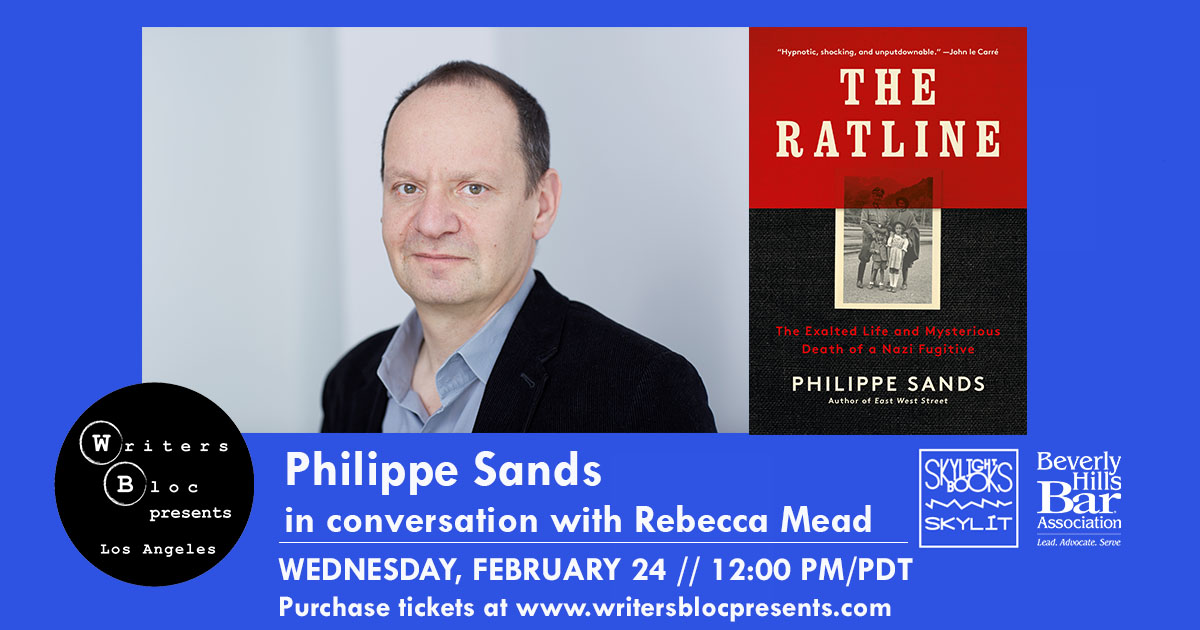 Wednesday, Phillippe Sands will discuss his new book with @Rebeccamead_NYC. THE RATLINE is an incredible dive into the life and death of Baron Otto Von Wachter, a member of the third reich. Tickets are available via @writersblocla.