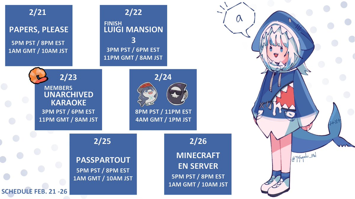 Feb 21 - 26 schedule! If you guys have any games youd like to see in the future, let me know! 💙🍈