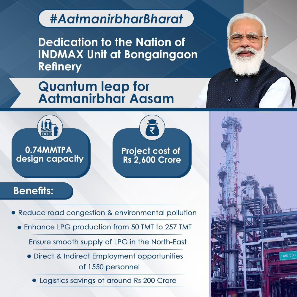 Built with an investment of Rs 2600 crore our state-of-the-art INDMAX Unit at Bongaigaon Refinery will increase the Refinerys Crude Processing capacity from 2.35 MMTPA to 2.7 MMTPA. #UnnataAxom