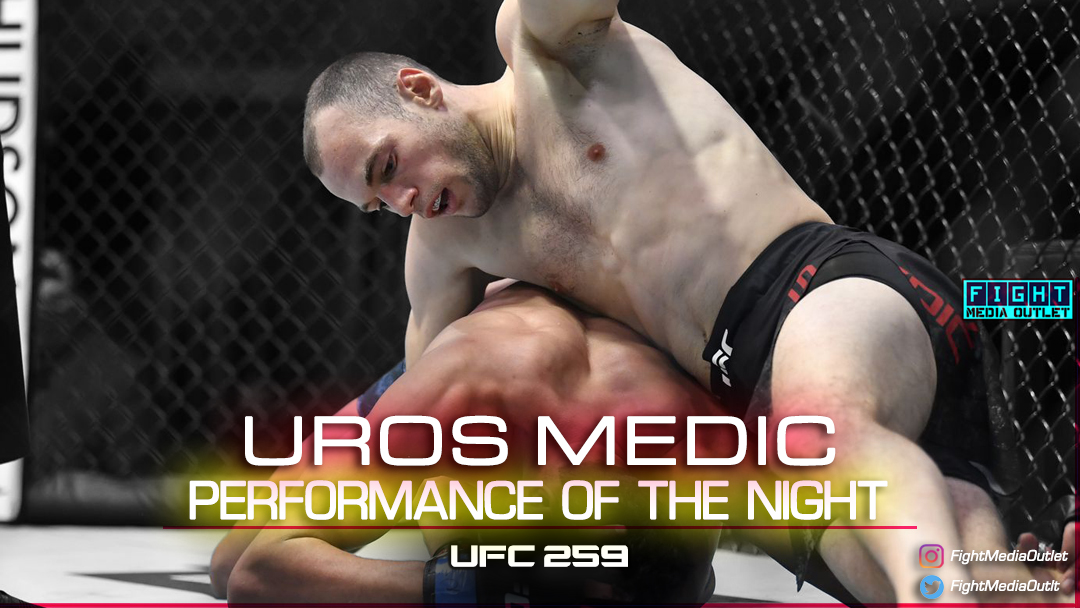 🌟PERFORMANCE OF THE NIGHT🌟 Uros Medic (@urketaraketa) #UFC259   #UFC #MMATwitter #ESPNPlus #potn