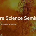 Image for the Tweet beginning: CA Fire Seminar Series: Prof.