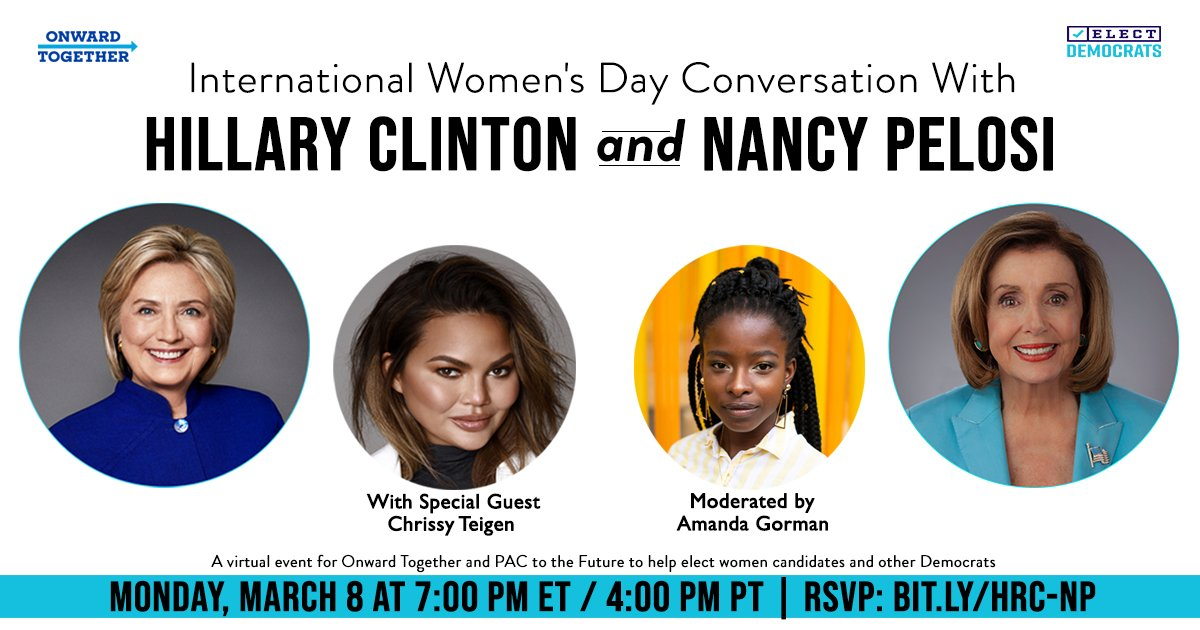 Last chance to join @teampelosi, @theamandagorman, @chrissyteigen and me for an International Womens Day event to remember. See you tonight. bit.ly/HRC-NP