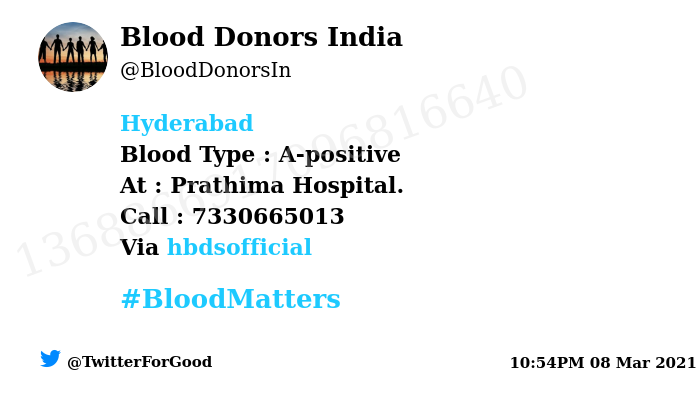 #Hyderabad Need #Blood Type :  A-positive At : Prathima Hospital.  Blood Component : Blood Number of Units : 5 Primary Number : 7330665013 Via: @hbdsofficial #BloodMatters Powered by Twitter