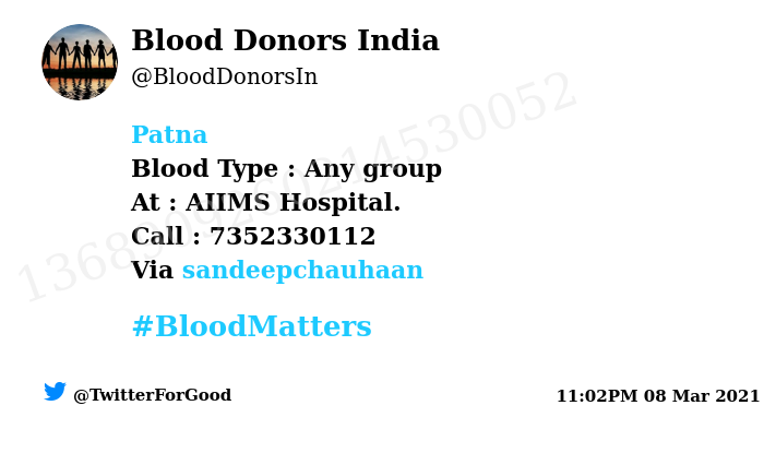 #Patna Need #Blood Type :  Any group At : AIIMS Hospital.  Blood Component : Blood Number of Units : 01 Primary Number : 7352330112 Via: @sandeepchauhaan #BloodMatters Powered by Twitter