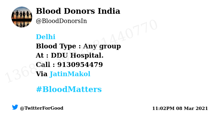 #Delhi Need #Blood Type :  Any group At : DDU Hospital.  Blood Component : Blood Number of Units : 2 Primary Number : 9130954479 Via: @JatinMakol #BloodMatters Powered by Twitter