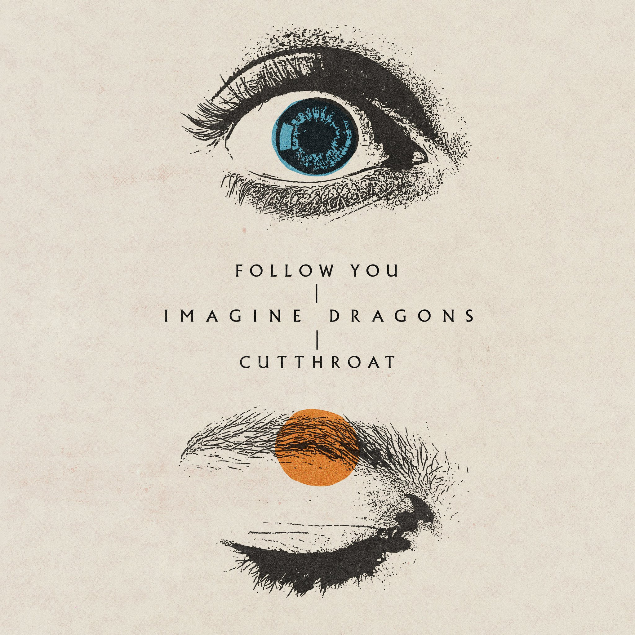 """Imagine Dragons on Twitter: """"follow you + cutthroat out march 12. pre-save  at https://t.co/xNeaeYxrWg… """""""