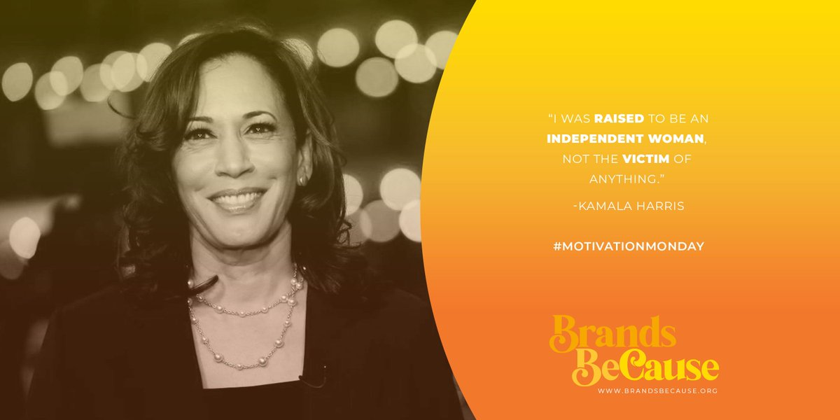 """""""I was raised to be an independent woman. Not the victim of anything."""" - Kamala Harris #MondayMotivation"""