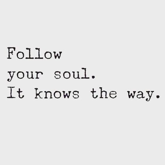 """""""Follow your soul. It knows the way."""" 💯✊🏽🙏🏽🙌🏽🔑 #mondaythoughts #MondayMotivation"""
