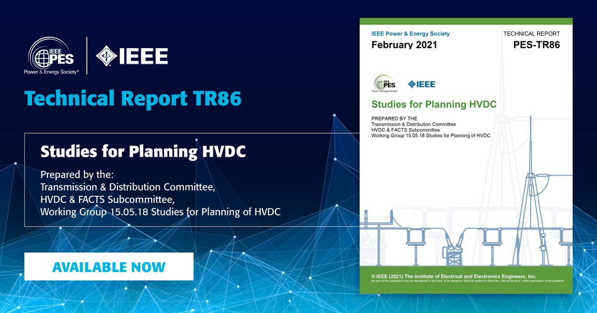 Access Now! Technical Report 86 (TR86): Studies for Planning HDVC ▶️   Technical reports are free for #PES members, discounted for #IEEE members, and available to purchase for non-members.  #electricalengineering #electricalengineerstudent #STEM