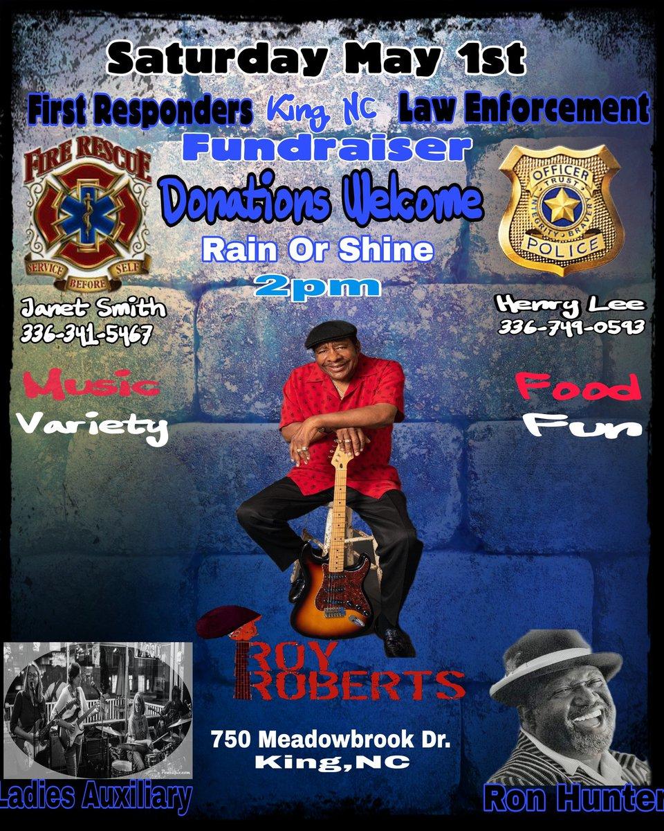 The Roy Roberts Band to perform at May1st Fundraiser in King,North Carolina. #FirstResponders #Fundraiser #KingNC #SouthernCharm #RoyRoberts