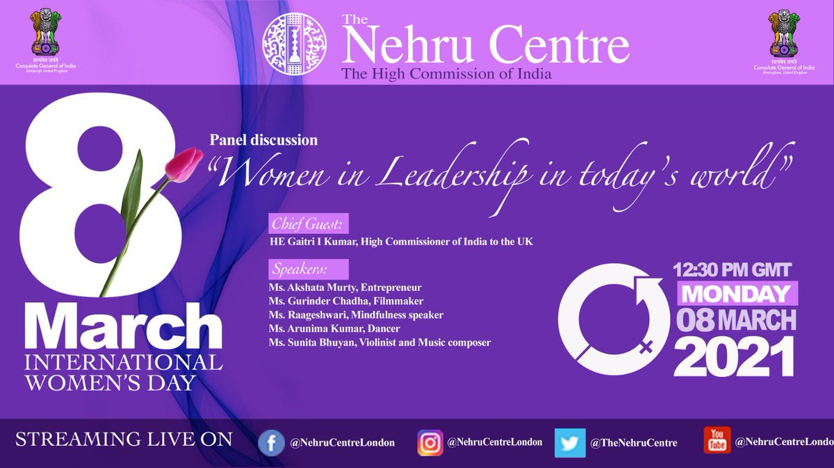 """Join us on 8th of March , International Women's Day as we bring to you, a panel discussion to talk about """"Women in Leadership in today's world"""" We are honoured to have a wonderful range of speakers and HE Gaitri I Kumar, High Commissioner of India to the U.K. as the chief guest."""