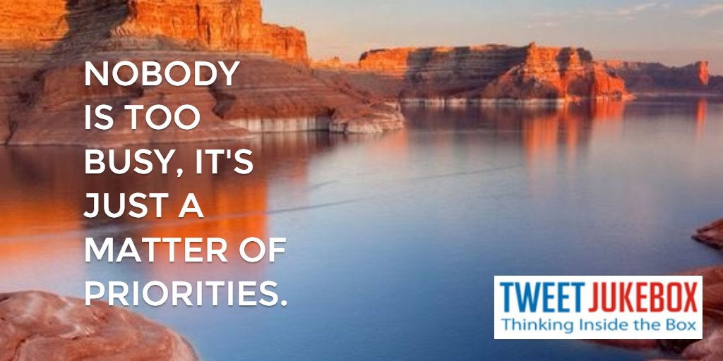 Nobody is too busy it's just a matter of priorities. #quote #inspiration