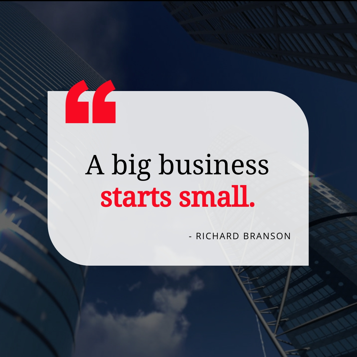"""A big business starts small"" - @richardbranson    #quote #quotesoftheday #quotesdaily #inspiration #quotestagram #quotesaboutlife"