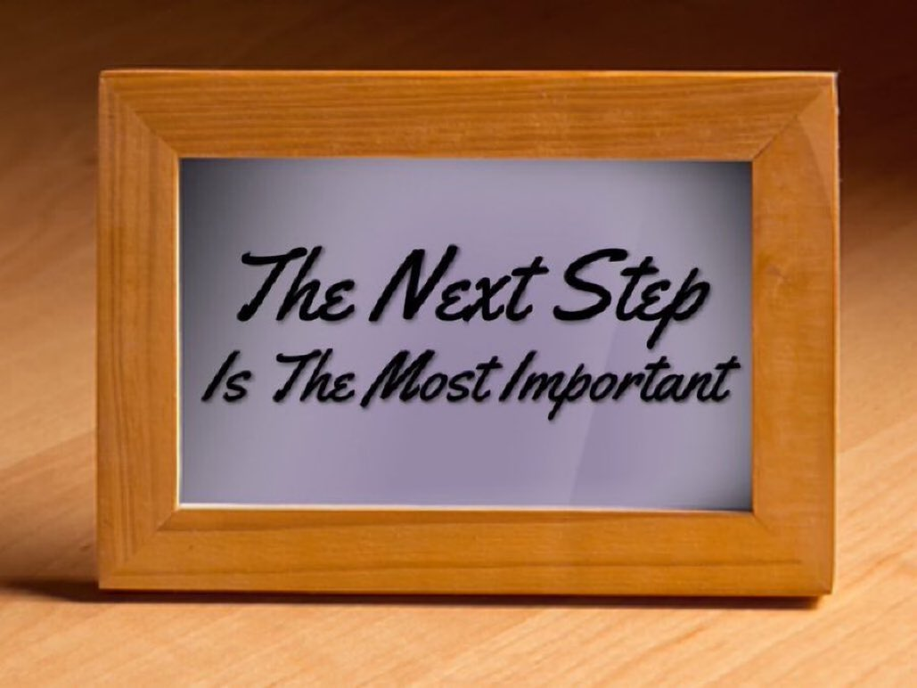 In order to move from where we are to where we want to be, The next step is the most important  #SaturdayMotivation  #ThinkBIGSundayWithMarsha #Wisdom #Peace #BeTheChange #WearAMask