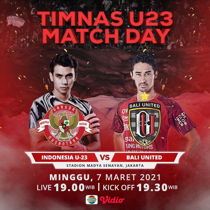 Timnas U23 Indonesia vs Bali United, Minggu (7/3/2021) malam WIB