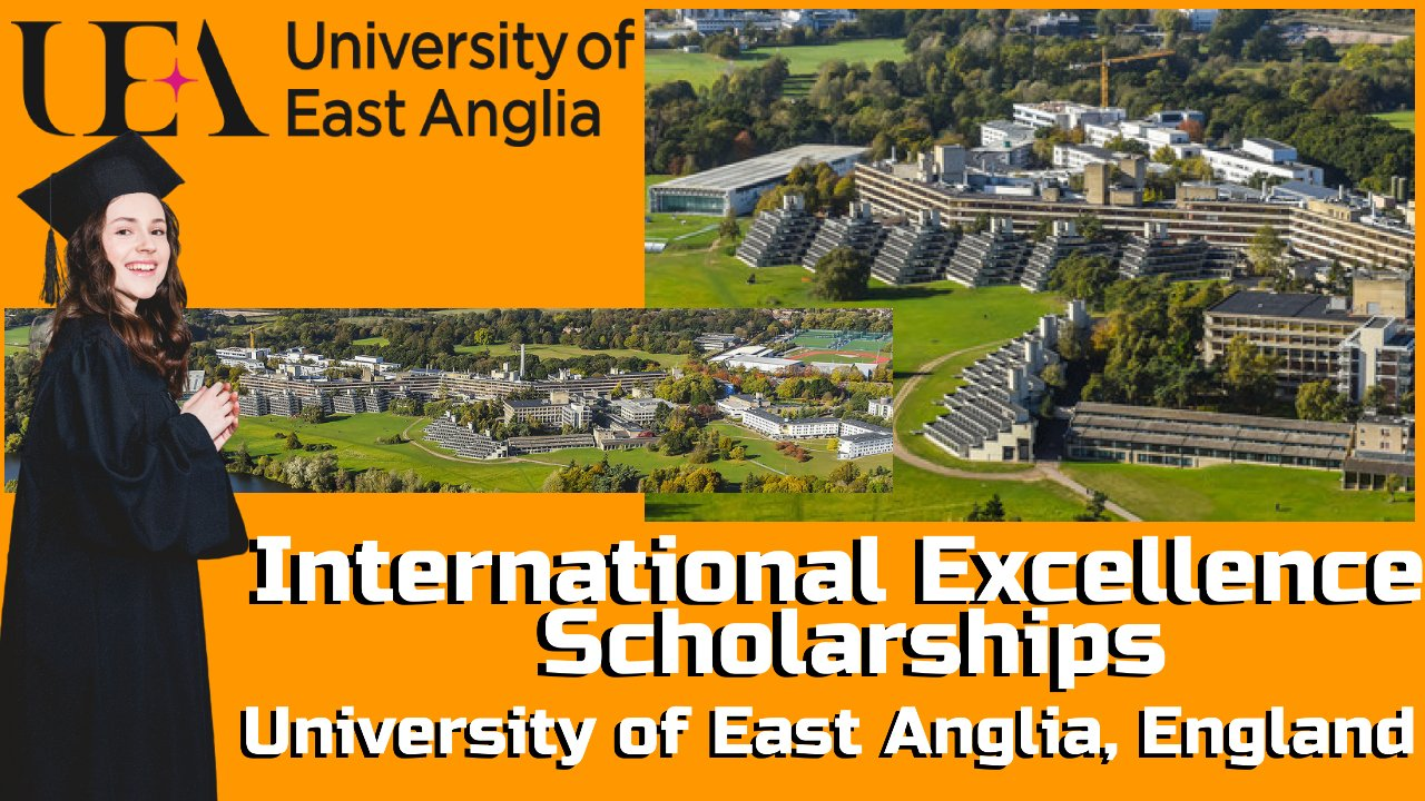 International Excellence Scholarships by University of East Anglia, England