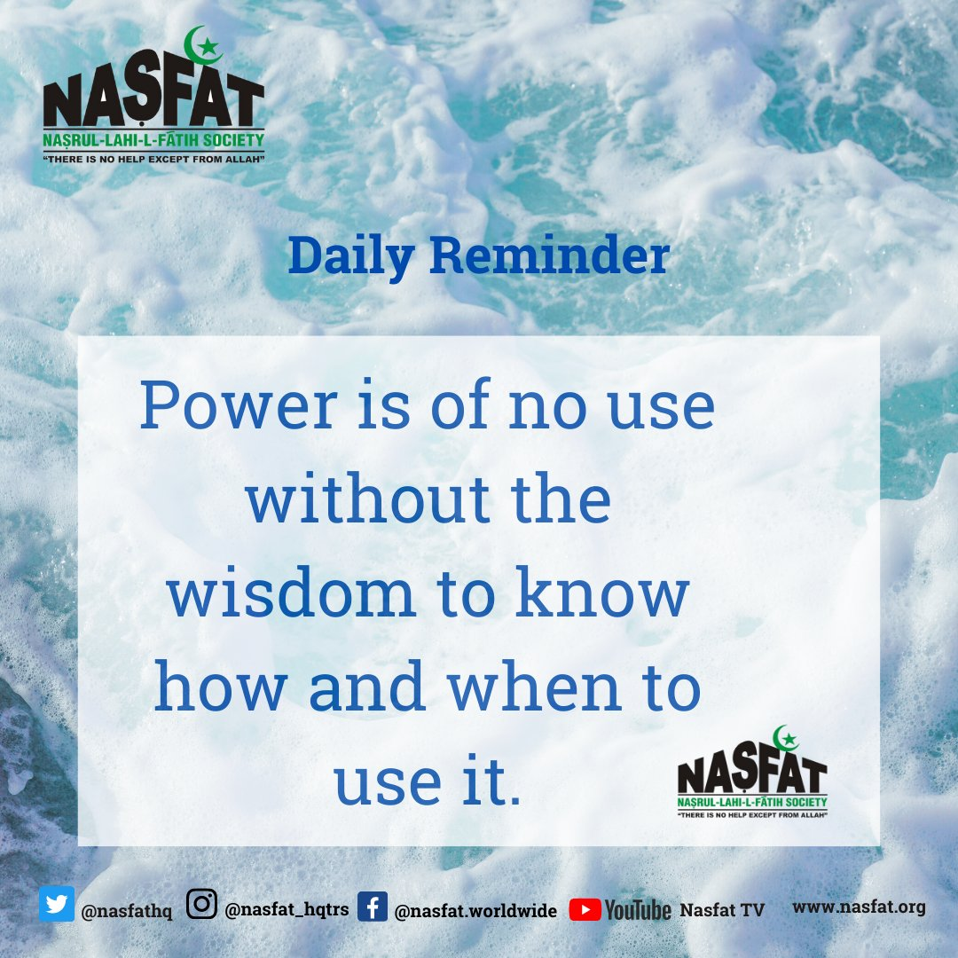 Daily Reminder (07-03-2021)  Power is of no use without the wisdom to know how and when to use it.  #nasfatHELD #NASFATcares #SundayMotivation