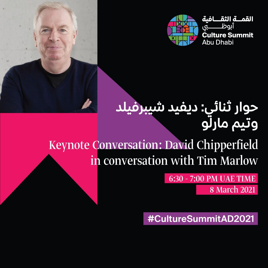 Register to secure your seat for the keynote conversation between David Chipperfield in conversation with Tim Marlow, taking place on 8 March at Culture Summit 2021.   Make sure to register today at   #CultureSummitAD2021 #InAbuDhabi