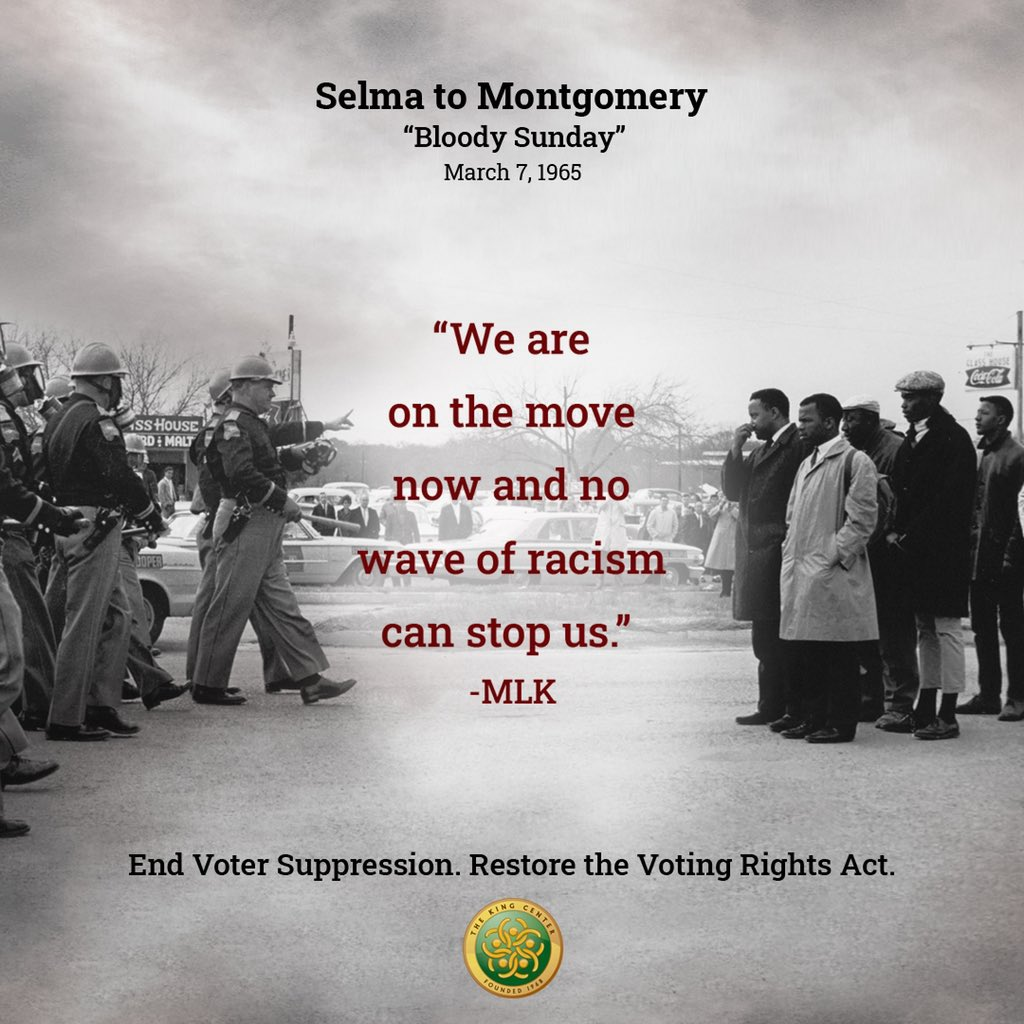 Bloody Sunday.  A march to end voter suppression was met with brutality from the state...physical force in response to Black people seeking freedom and democracy.   We must never forget.  Voter suppression persists. Restore the Voting Rights Act.