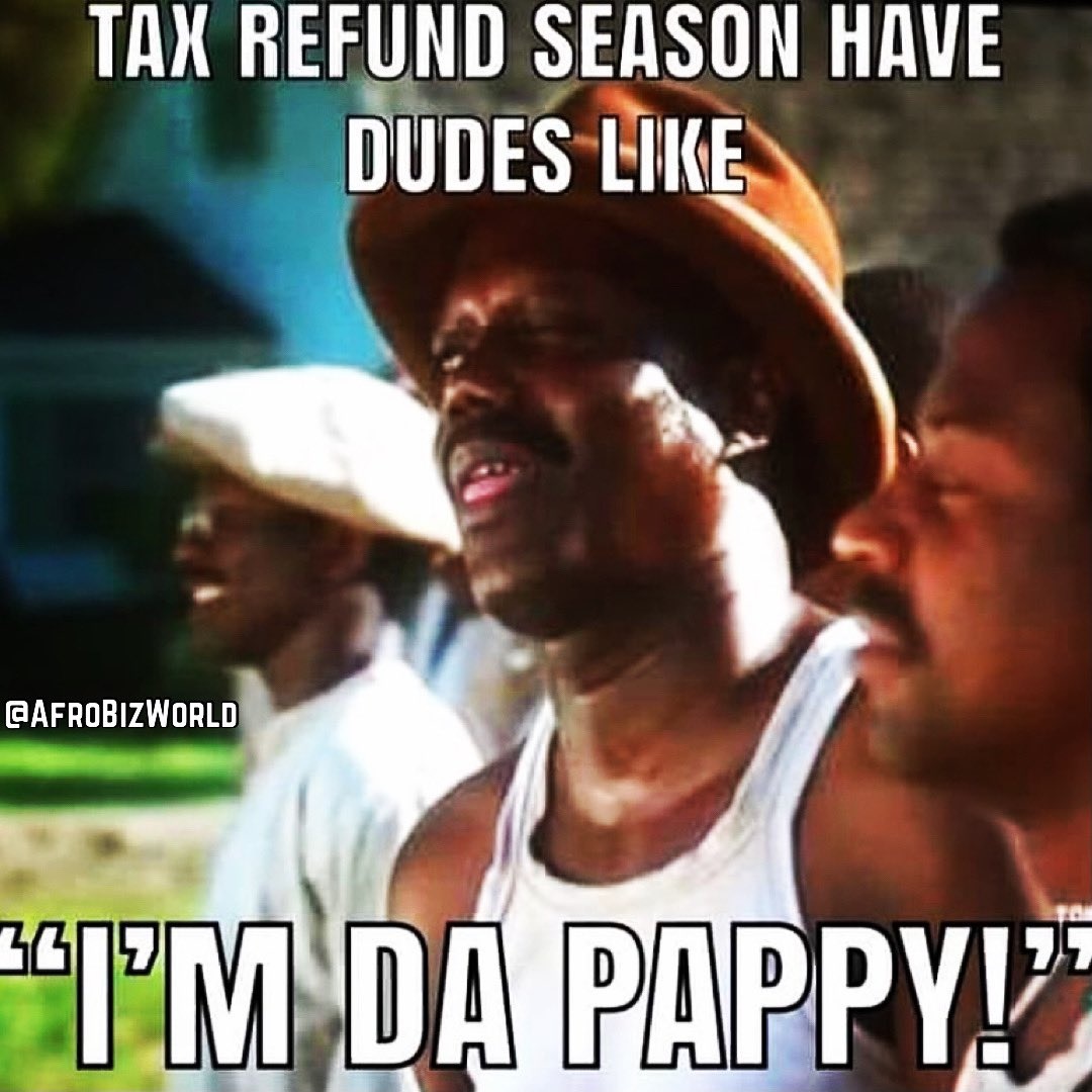 Dudes during the tax season be like... 😁 . . #SundayFunday #Sunday #TaxSeason #TaxRefund #RefundCheck #Taxes #Tax #Taxation #Refund #Money #BlackOwnedBusiness #lol #AfroBizWorld #AfroBiz #SundayVibes #Funny #FunnyMemes #Happy #SupportBlackBusiness #Accountant #BlackAccountants
