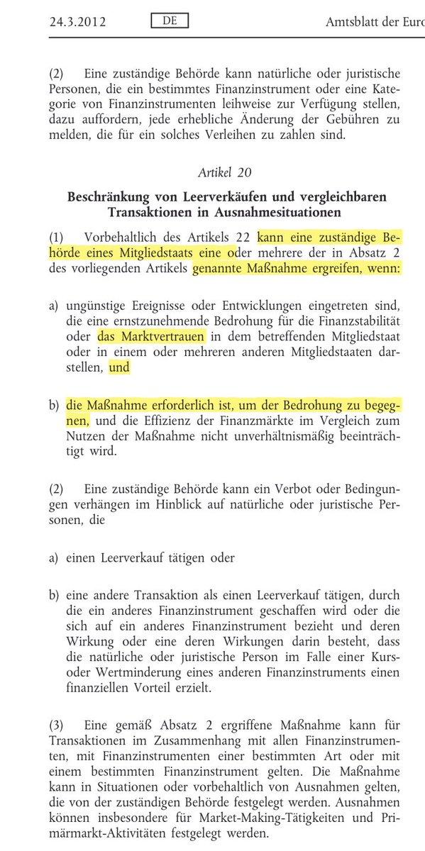 """@FlorianMKern 3/ die Stabilität der Finanzmärkte"""" oder """"Vertrauen in die Funktionsfähigkeit der Finanzmärkte"""". In Artikel 20 der EU-LeerverkaufsVO geht es um das """"Marktvertrauen"""" - und es braucht eben kein Benehmen mit der Bundesbank. Hat sich so nicht auch die BuBa im Ausschuss eingelassen?"""