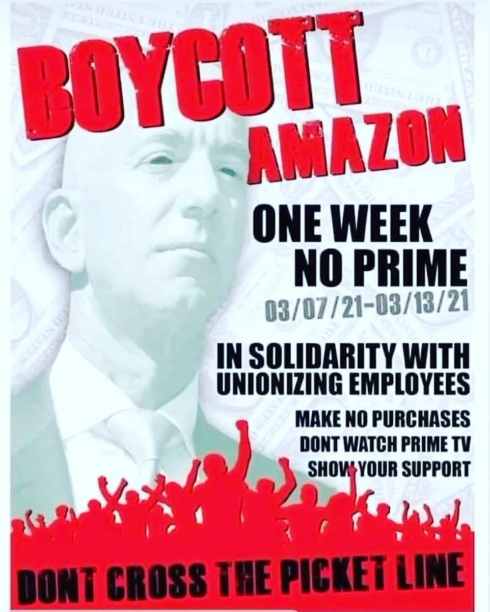 @amazon uses its immense power to crush small businesses, avoid taxation, endanger its workers, & then intimidate them from unionizing.  Brave workers in Alabama are fighting back.  They need our support.  #BoycottAmazon for 1 week.  Share & while you're at it try Netflix instead