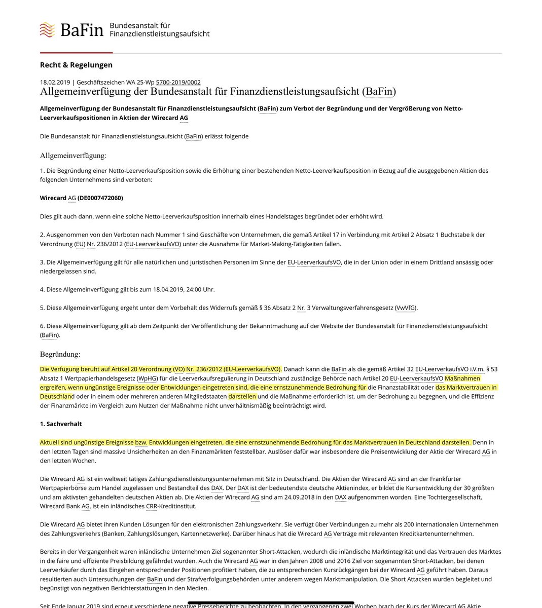 @FlorianMKern Aber doch nur, wenn es sich um eine Maßnahme nach § 14 WpHG handelt. Hier war es ja ausweislich des Textes der Allgemeinverfügung der BaFin Art. 20 der EU-LeerverkaufsVO. Da ist die Bundesbank doch nicht zu beteiligen...