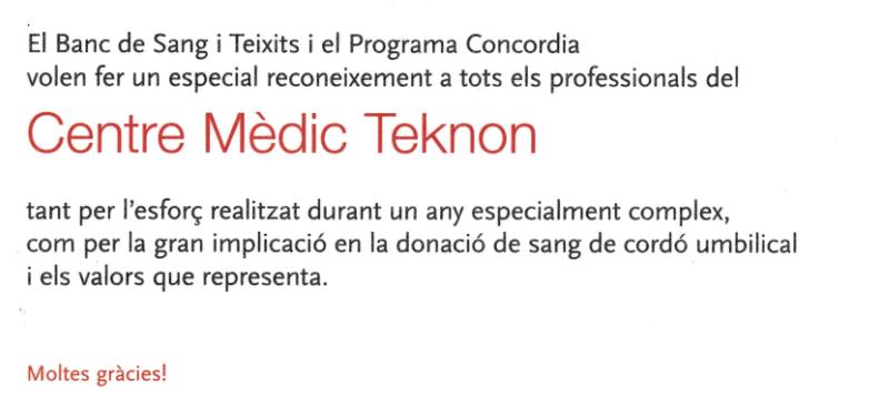 El Banc de Sang i Teixits (@donarsang) y el Programa Concordia otorga a Centro Médico Teknon un diploma en reconocimiento al esfuerzo en este pasado año tan complicado y en la implicación en la donación de sangre de cordón umbilical 👉 https://t.co/48wt1JX6o7 https://t.co/kOkEE6ngJr