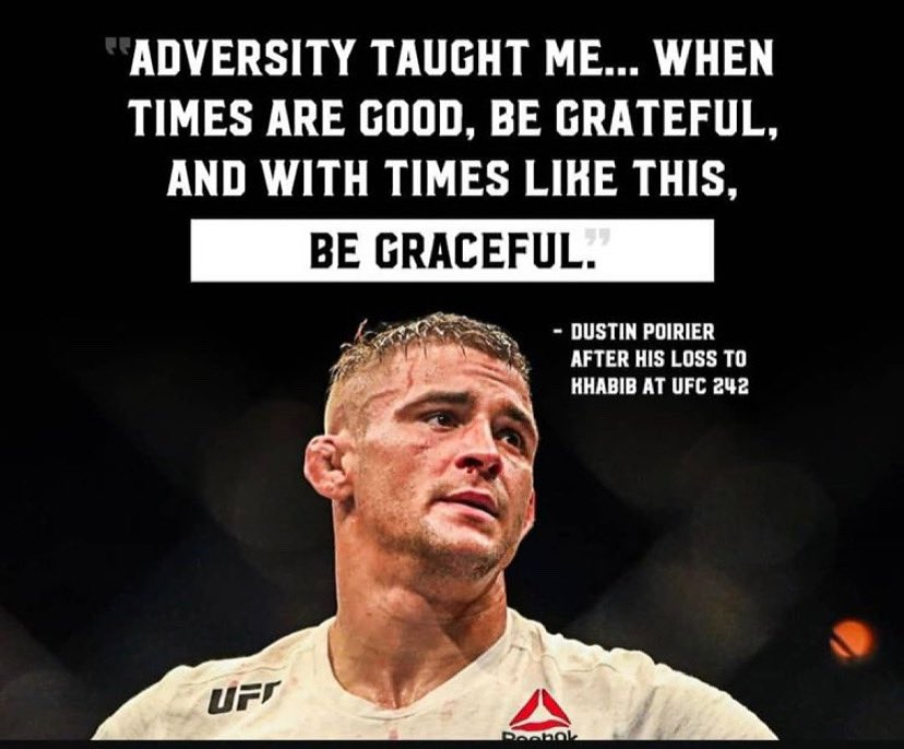 Replying to @Sikhona95: @DustinPoirier .. thanks for this quote always remember this when I'm feeling down 🙏