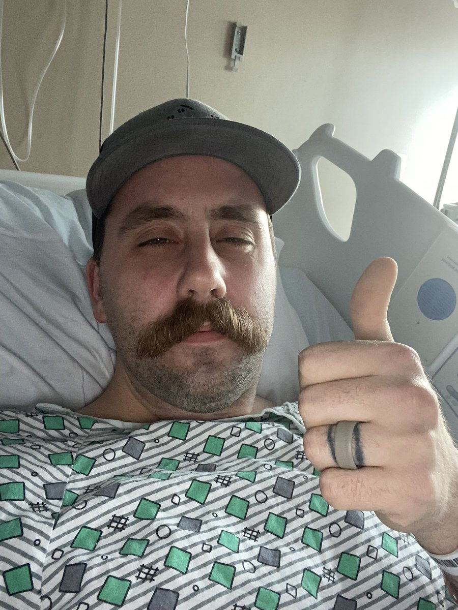 Hopefully last night in the hospital. Thanks for all the love and support. Also, the mustache is healthier than ever.