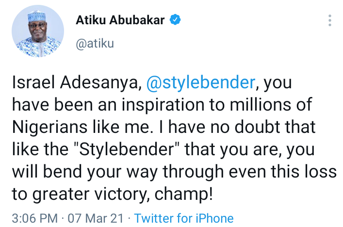 - Abubakar Atiku send words of encouragement to Israel Adesanya after he lost to Blachowicz in a #UFC Heavyweight Title match.  #UFC259