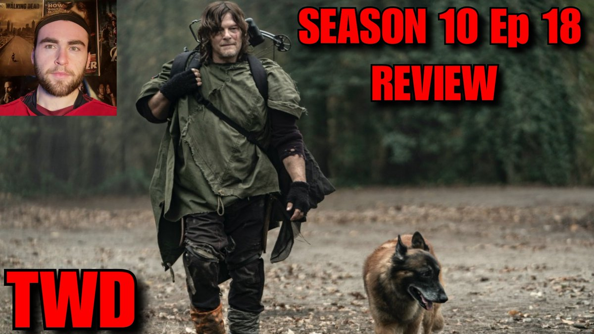 The Walking Dead Season 10c Ep 18 Review | Daryl & Dog Origins | Emotional Stuff  Youtube:   #TWD #TheWalkingDead