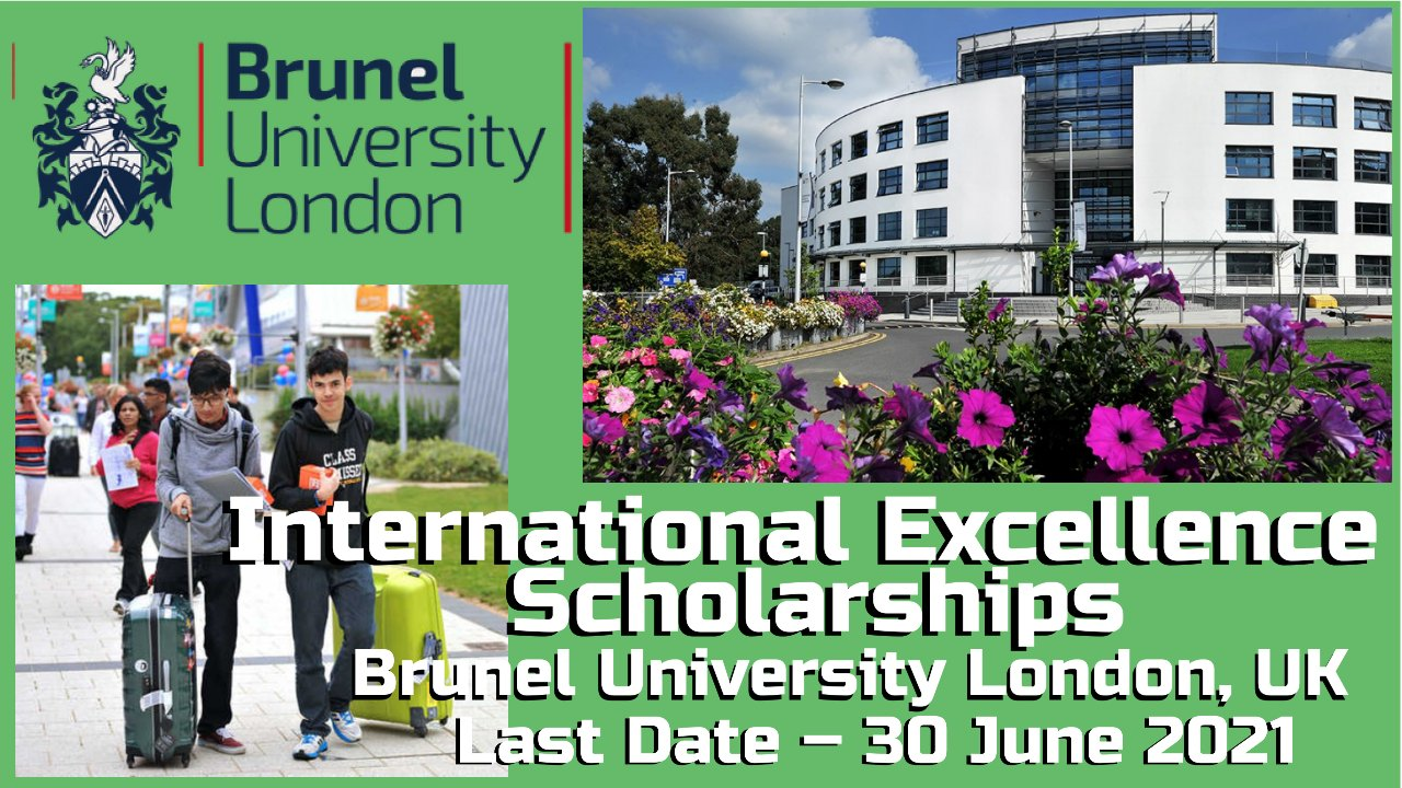 International Excellence Scholarships by Brunel University London, England