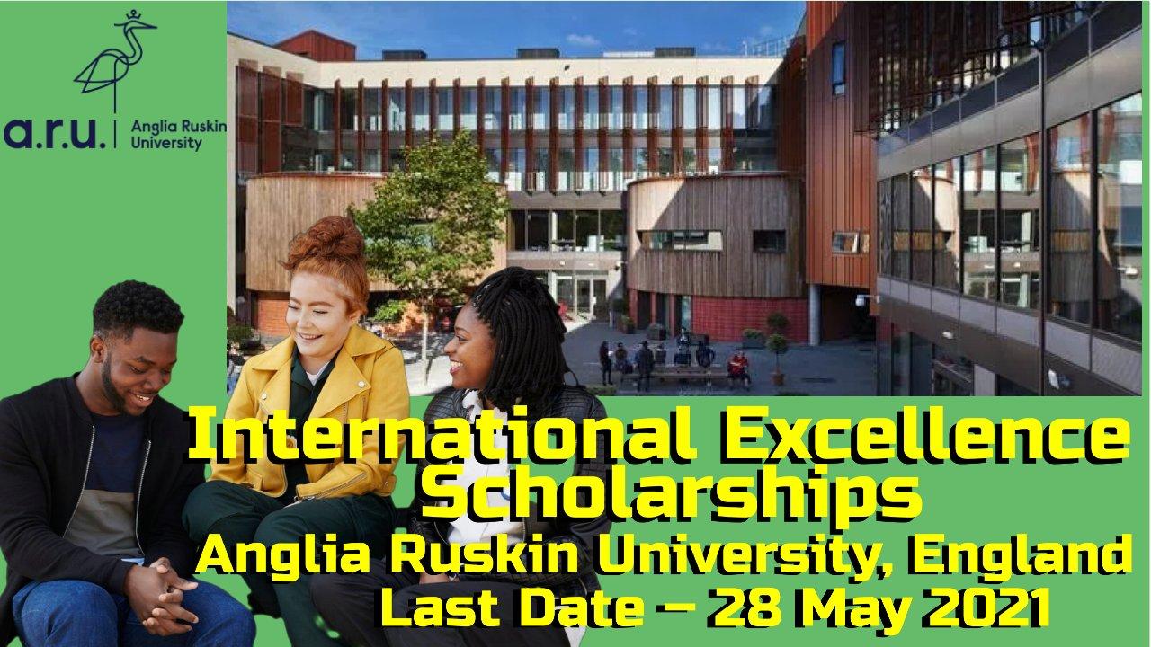 International Excellence Scholarship 2021 by Anglia Ruskin University, England