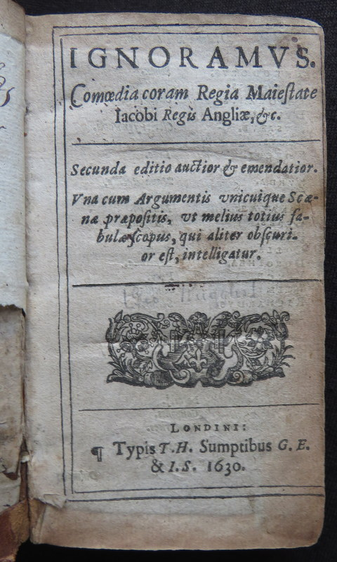 IGNORAMUS 1630 GEORGE RUGGLE Satire PLAY COMEDY Latin LAWYERS Profession  #books #ntiquarian #17thcentury #play #theatre #stage #satire #lawyers #Latin #auction