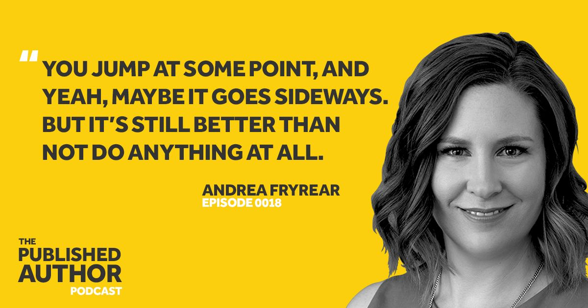 Time and time just start writing according to @AndreaFryrear is the best way to get started with your book. Listen to episode 18 for more inspiration by clicking on the link . #podcasts #authorinterview #WritingCommunity #Entrepreneurs #marketing #books