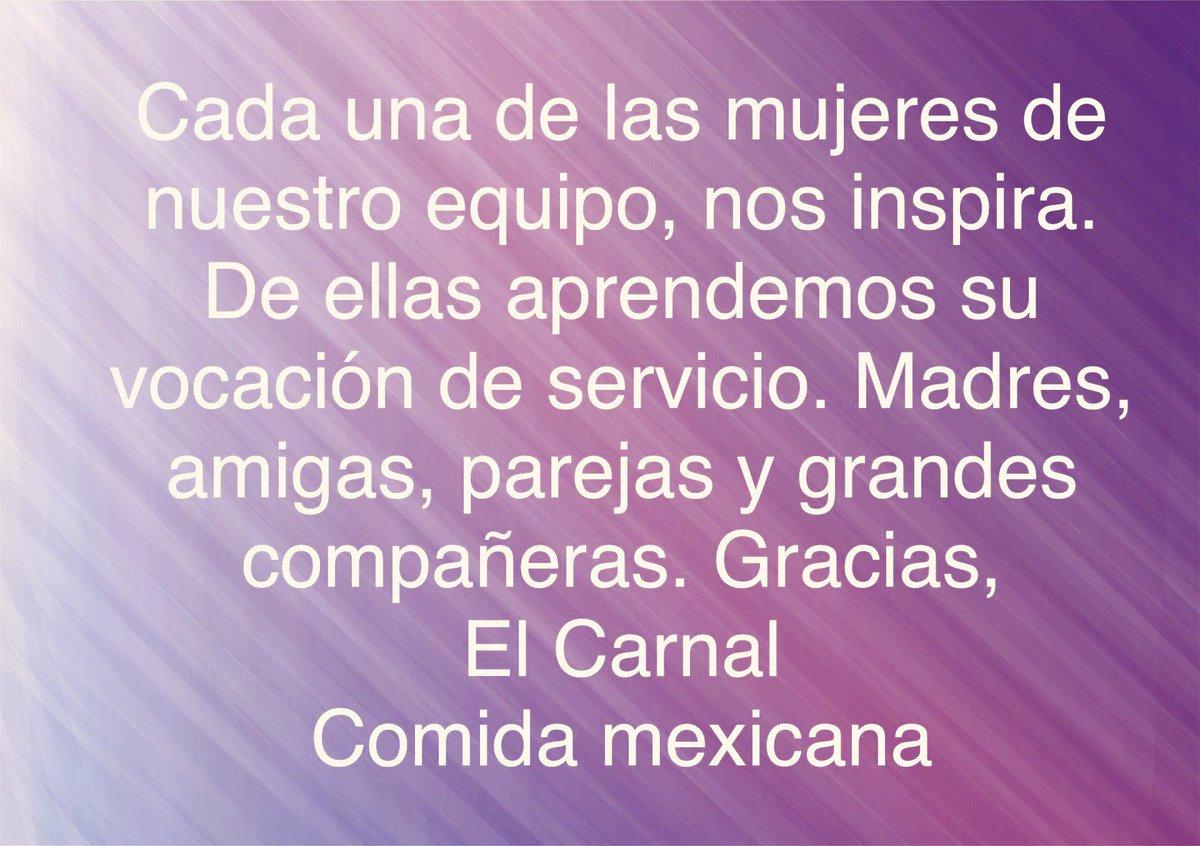 Cada una de las mujeres de nuestro equipo, nos inspira. De ellas aprendemos su vocación de servicio. Madres, carnalas, parejas y grandes compañeras. #ElCarnalMx #ComidaMexicana  #ElCarnalMx #hoy8 #8marzo2021 #FelizLunes #diainternacionaldelamujer #vocaciondeservicio #servicio